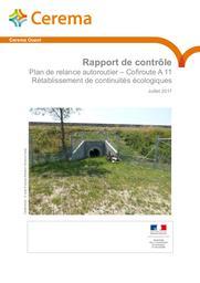 Rapport de contrôle. Plan de relance autoroutier - Cofiroute A 11 Rétablissement de continuités écologiques | BRETAUD, Jean-François. Auteur