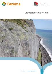 Les ouvrages déflecteurs    Cerema. Centre d'études et d'expertise sur les risques, l'environnement, la mobilité et l'aménagement (Administration). Auteur