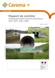 Rapport de contrôle. Aménagements environnementaux ASF (A11, A83, A87) | barde, guillaume. Auteur