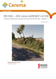 Département Vendée 2X2 voies AIZENAY - LA VIE. Étude de traitement arase et couche de forme | COLLOBERT, Michel. Auteur