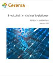 Blockchain et chaînes logistiques. Impacts et perspectives. | FARENC, Jean-Matthieu. Auteur