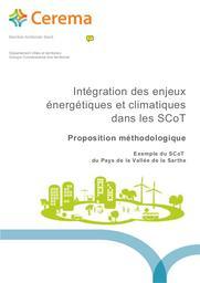 Intégration des enjeux énergétiques et climatiques dans les SCoT : Proposition méthodologique ; Exemple du SCoT du Pays de la Vallée de la Sarthe   POTIER, Valérie. Auteur