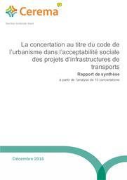 Concertation (La) au titre du code de l'urbanisme dans l'acceptabilité sociale des projets d'infrastructures de transports : Rapport de synthèse à partir de l'analyse de 10 concertations : Acceptabilité sociale des projets d'infrastructures de transports – Concertation L300-2 – rapport de synthèse | BERTAUD, Géraldine. Auteur