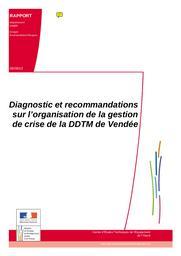 Diagnostic et recommandations sur l'organisation de la gestion de crise de la DDTM de Vendée   MOREIRA, Sylvain. Auteur