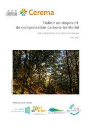 Définir un dispositif de compensation carbone territorial. Aide à la rédaction d'un cahier des charges   POTIER, Valérie. Auteur