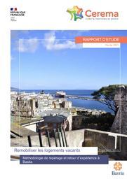 Remobiliser les logements vacants, méthodologie de repérage et retour d'expérience à Bastia   BARTHOMEUF, Manon. Auteur
