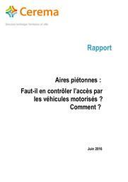 Aires piétonnes : Faut-il en contrôler l'accès par les véhicules motorisés ? Comment ? | WIPLIER, Nicolas. Auteur