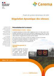 Régulation dynamique des vitesses : Projets de gestion dynamique du trafic. Fiche n° 05   Cerema. Centre d'études et d'expertise sur les risques, l'environnement, la mobilité et l'aménagement (Administration). Auteur