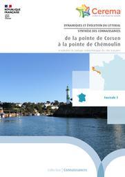 Dynamiques et évolution du littoral - Fascicule 05 : de la pointe de Corsen à la pointe de Chémoulin : Synthèse des connaissances | Cerema. Centre d'études et d'expertise sur les risques, l'environnement, la mobilité et l'aménagement (Administration). Auteur
