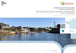 Dynamiques et évolution du littoral - Fascicule 05 : de la pointe de Corsen à la pointe de Chémoulin : Atlas cartographique | Cerema. Centre d'études et d'expertise sur les risques, l'environnement, la mobilité et l'aménagement (Administration). Auteur