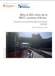 Mise à 2x2 voies de la RN17, secteur d'Avion. Impacts environnementaux en phase chantier | DUNEZ, Philippe. Auteur