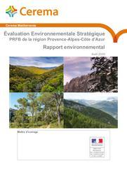 Evaluation environnementale Stratégique. PRFB de la région Provence-Alpes-Côte d'Azur. Rapport environnemental | GUIOT, Mélanie. Auteur