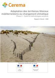 Adaptation des territoires littoraux méditerranéens au changement climatique. Phase 2 : outils et méthodologies existants | LAPORTHE, Séverine. Auteur