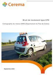 Bruit de roulement type CPX. Cartographie du réseau DIRN (Département du Pas-de-Calais). | DUNEZ, Philippe. Auteur