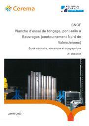 SNCF - Planche d'essai de fonçage, pont-rails à Beuvrages (contournement Nord de Valenciennes). Etude vibratoire, acoustique et topographique. | DUNEZ, Philippe. Auteur